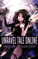 Unravel Tale Online: Magician Of Destruction by xMomoiro