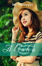 ALISHA by messyyyy