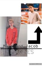 Mark and Jacob Imagines  by 24_nashgrier