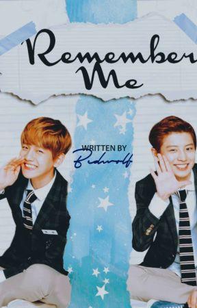 Remember me | Chanbaek by bcdwolf
