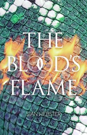 The Blood's Flame (The Dragons of Flareia 1) by sianywu22