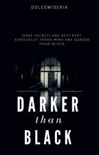 Darker Than Black by fourtxnyx