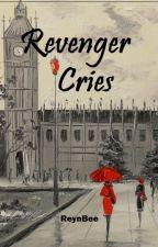 Revenger Cries [CS 3rd] by ReynBee