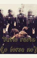 Tutto Resta (o forse no) by EleonoraBellone