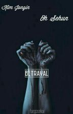Betrayal//Sekai  by fuegosekai