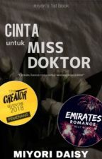 Cinta untuk Miss Doktor by CikHoneydew
