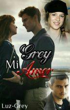 Grey. Mi Amor by LazuliGrey