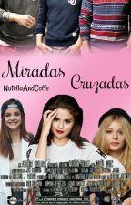 Miradas Cruzadas. by NutellaAndCoffe
