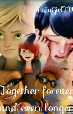 Together forever and even longer by _Jannie_Styles_