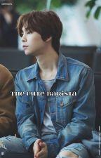 The Cute Barista ➳ l.m.h ✔ by -baeyoobin