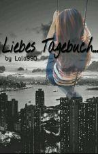 Liebes Tagebuch... /Platin Award 2017/ by Lala990