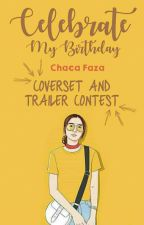 Coverset And Trailer Contest by chacafaza