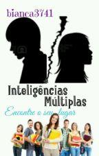 Inteligências Múltiplas - Encontre o seu lugar by bianca3741