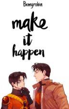 Make It happen-Jaytim by bemyrobin