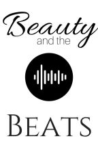 Beauty And The Beats by Little_Flame