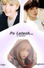 Po Latach... (BTS, Suga/ Jungkook) by NekitaRui