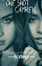 One Shots Camren G!P by JauBello-ShipCamren