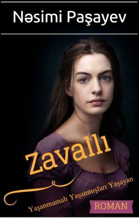 ZAVALLI    by NasimiPashayev