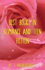 Best Books In Romance And Teen Fiction by anjalirocks23