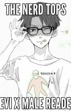 The nerd tops (Levi x male reader) by Star_Queen_Anime