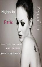 Nights in Paris (suspendat) by Zeppalin