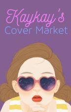 Kaykay's Cover Market || OPEN by KaykayKitty2003