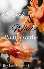 Die Black and White Wettbewerbe  by IamMeggie1