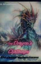 The Dragon's Challenge by BelovedDragon