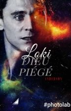Loki, un Dieu piégé by LokiforAlice