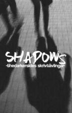 Shadows - Skrivtävlingar by thedarkersides