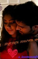 MANAN TOGETHER FOREVER HAMESHA by SakshiKambli