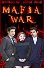 Mafia War[ On-Going ] by aym_chii