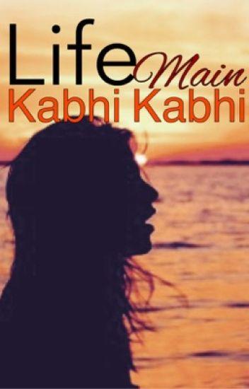 Life Mein Kabhi Kabhi ON HOLD
