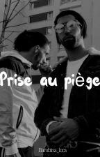 Prise Au Piège by bambina_loca