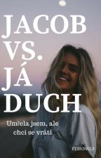 Jacob vs Já duch by Elison013