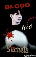 Blood and Secrets 《Jeon Jungkook》 by laineveilande