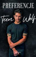 Preferencje Teen Wolf ♥ by Sferaa