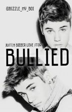 BULLIED- A Justin Bieber Love Story{NOT CONTINUING!! DONT READ} by Bizzle_My_Boi