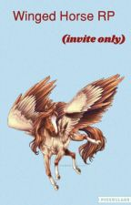 Winged Horse RP (invite only) by CaramelJackDaughter