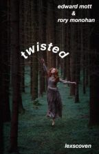 twisted [e.m/r.m] {COMPLETED} by lexscoven