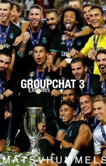 Groupchat 3|Real Madrid|