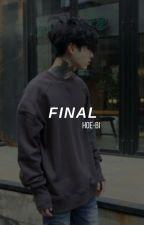 Final [Sequel to Draft] by Hoe-bi