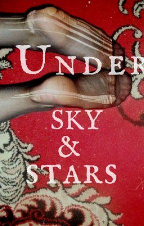 Under Skye and Stars [Dark Dreams Anthology]  by StoryofAshlyn
