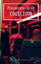 Pensamientos en un colectivo by PolvoDeEstrella