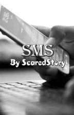 SMS - L.H by ScaredStory