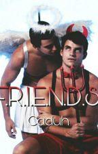 F.R.I.E.ND.S (Conto Gay) by Cadduh