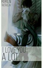 I loved you a lot. || RiRen || by -Erxn_Jaeger-
