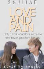Love and Pain; HuangRenjun  by snjihae
