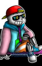 The Freshest You Could Be (Fresh Sans x Reader) {COMPLETED} by Xxrainbowkitti