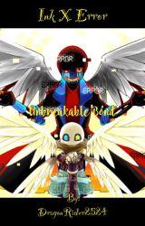 ~Ink x Error~ Unbreakable Bond  ~High School Love~ {Book 1} by DragonRider2524